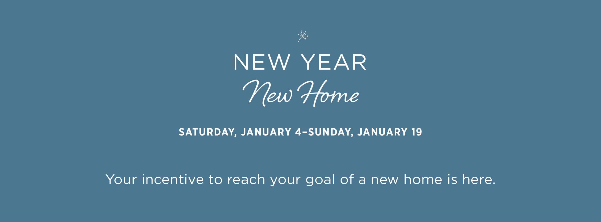 January 2020 New Year New Home